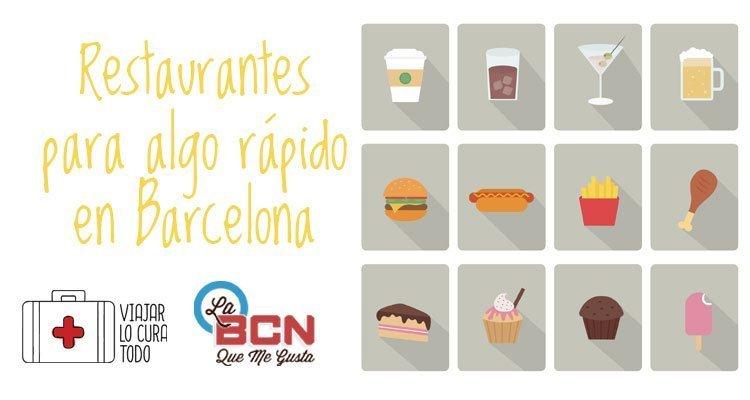 Restaurantes para comer algo rápido en Barcelona