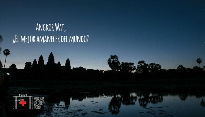 Angkor Wat, ¿el mejor amanecer del mundo?
