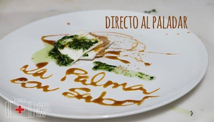 La Palma con sabor, directa al paladar