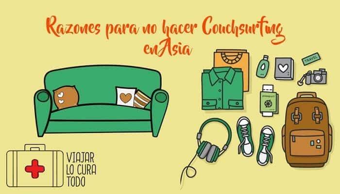 Razones para no hacer Couchsurfing en Asia