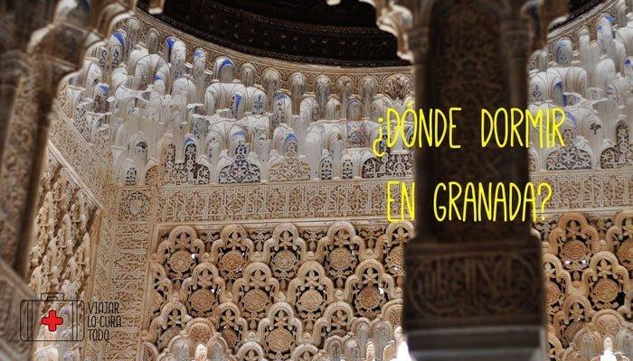 ¿Dónde dormir en Granada?