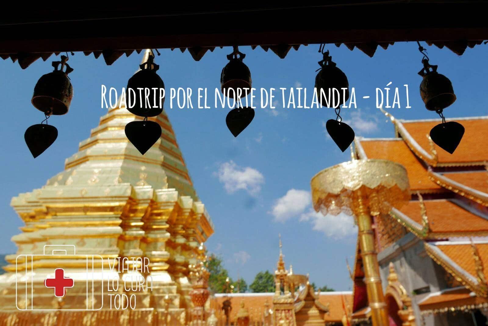 Roadtrip por el norte de Tailandia - día 1