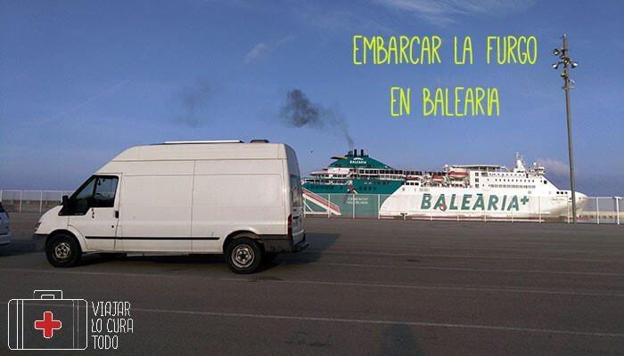 Embarcar la furgoneta en el ferry de Balearia