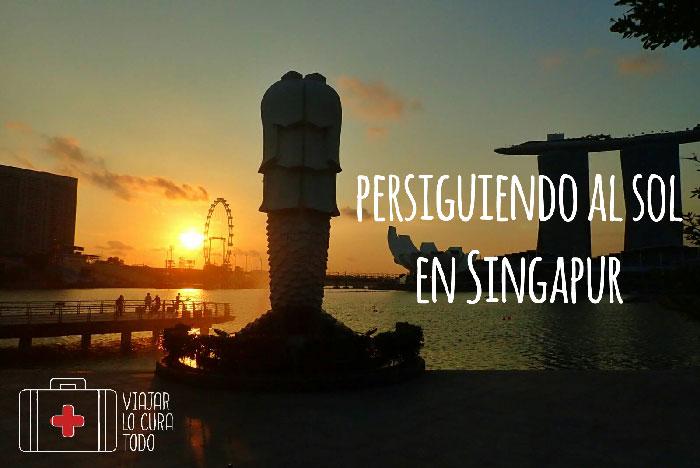 Persiguiendo al sol en Singapur