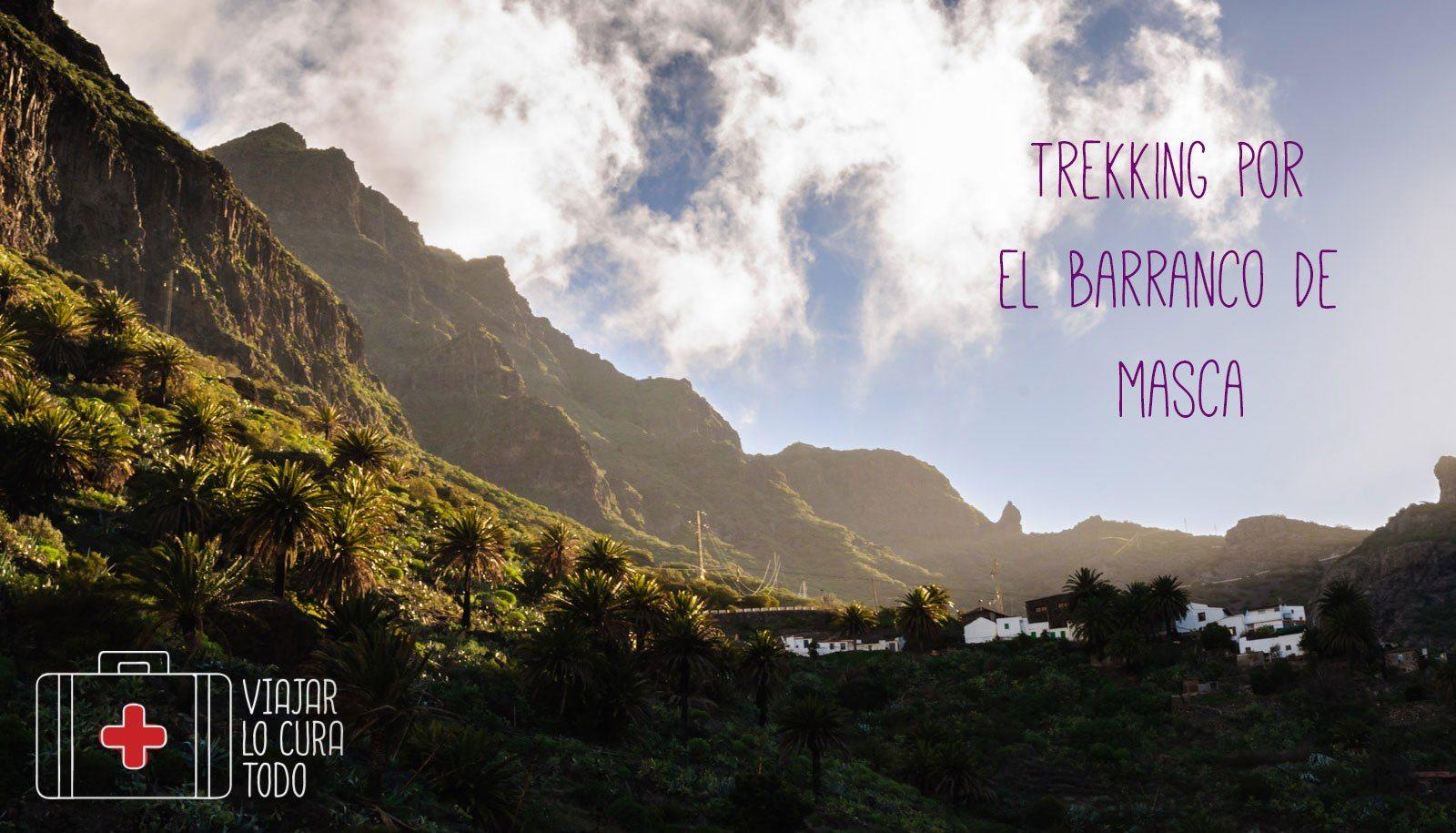 Trekking por el barranco de Masca