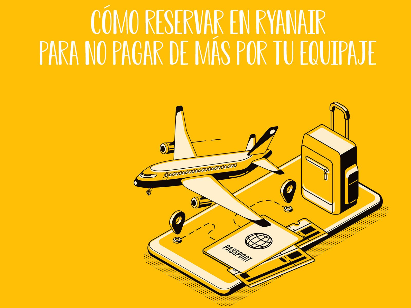 Cómo elegir el equipaje de mano en Ryanair