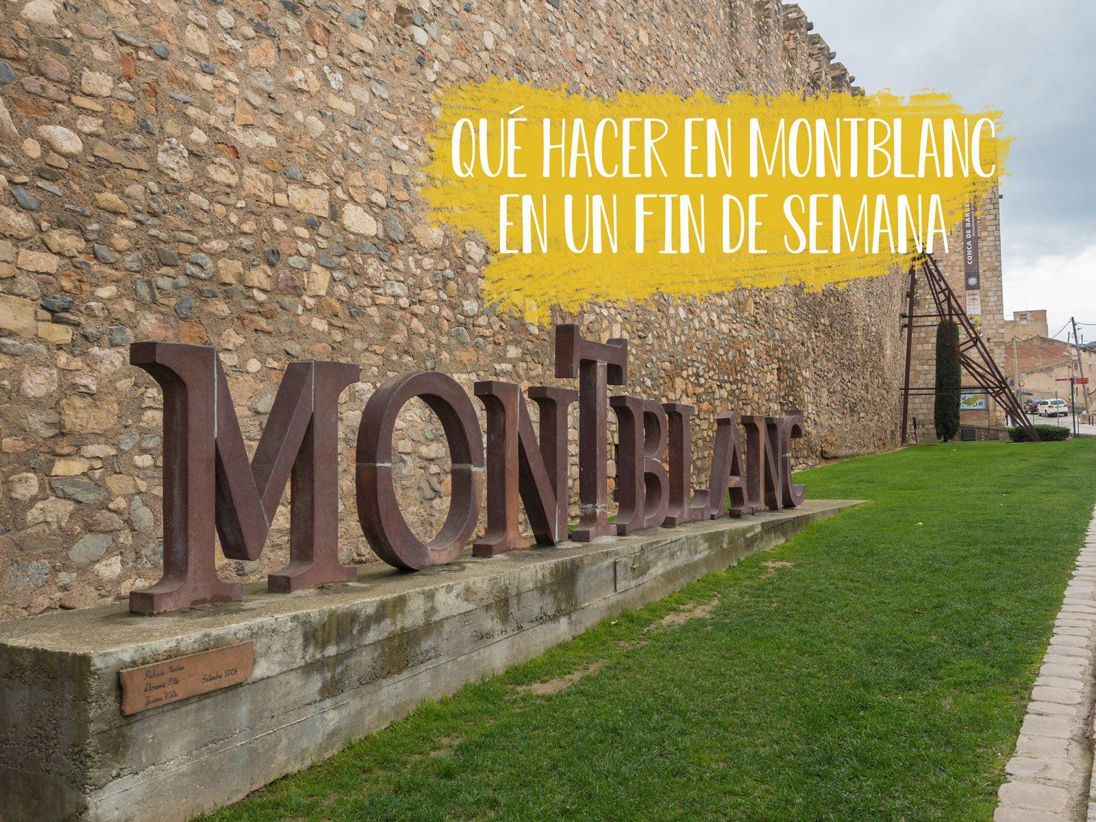 Qué hacer en Montblanc en un fin de semana
