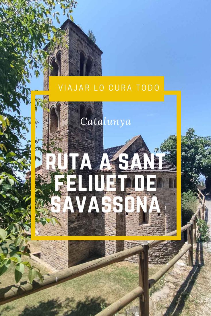 Ruta a Sant Feliuet de Savassona y cascada del Todrall